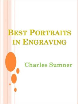 Best Portraits in Engraving -- New Century Edition with DirectLink Technology