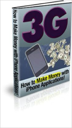 3G: How To Make Money With iPhone Applications