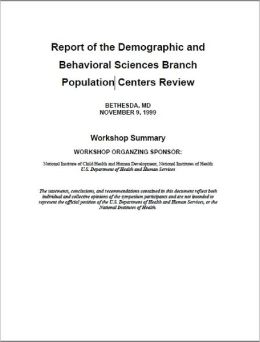 Report of the Demographic and Behavioral Sciences Branch (DBSB) Population Centers Review