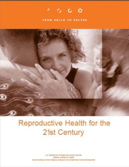 Reproductive Health for the 21st Century