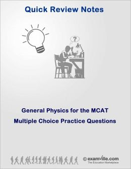 General Physics for the MCAT: Multiple Choice Practice Questions