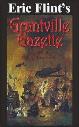 Eric Flint's Grantville Gazette Volume 23