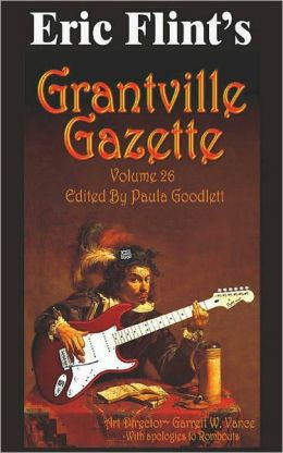 Eric Flint's Grantville Gazette Volume 26