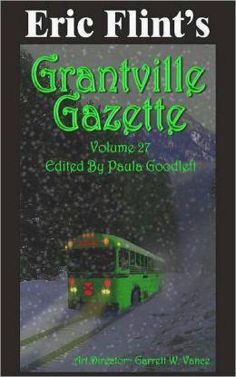 Eric Flint's Grantville Gazette Volume 27