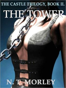 THE TOWER [THE CASTLE TRILOGY II]