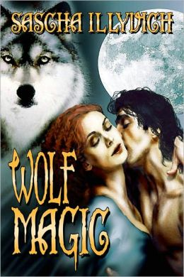 WOLF MAGIC: A Fantasy of Werewolves and Witches in the Twilight