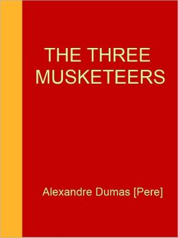 The Three Musketeers [NOOK eBook classics with optimized navigation]