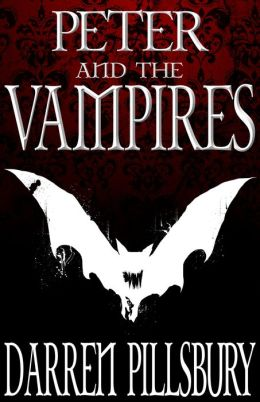 Peter and the Vampires: Peter and the Monsters, Volume One
