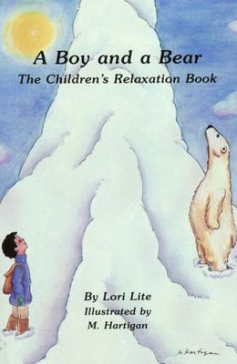 Boy and a Bear: The Children's Relaxation Book