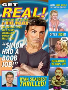 GET REAL!: The Untold Story: Sexy, Scary, Scandalous World of Reality TV!