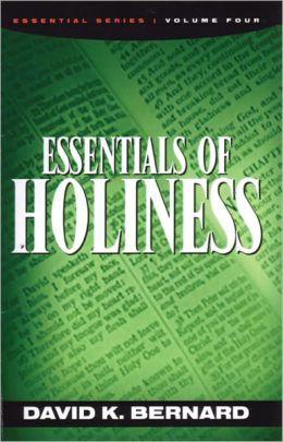 Essentials of Holiness