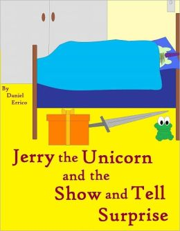 Jerry , das Einhorn und die Grosse Uberraschung (Bilingual: German Version PLUS English Version!)