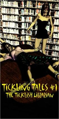 Tickling Tales #1: The Ticklish Librarian