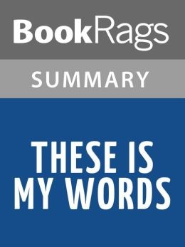 These Is My Words by Nancy E. Turner l Summary & Study Guide