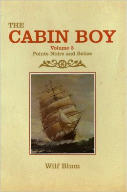 The Cabin Boy 3 - Pointe Noire & Belize