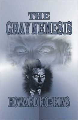 The Gray Nemesis