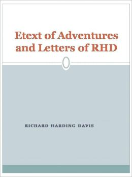 Etext of Adventures and Letters of RHD