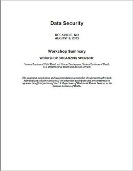 Data Security Workshop Summary