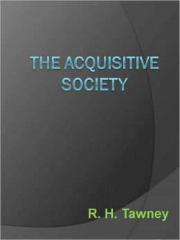 The Acquisitive Society - New Century Edition with DirectLink Technology