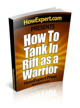 How To Tank In Rift As a Warrior - Your Step-By-Step Guide To Tanking In Rift As a Warrior