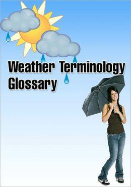 Weather Terminology Glossary