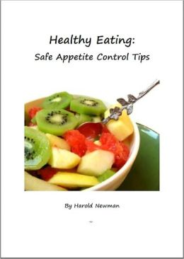 Healthy Eating: Safe Appetite Control Tips
