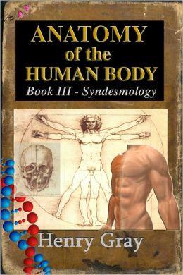 Anatomy of the Human Body Book III - Syndesmology