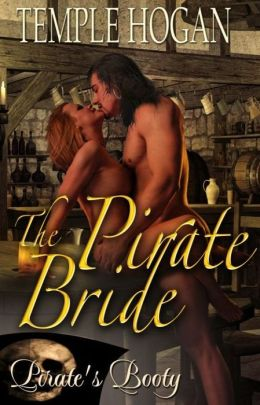 The Pirate Bride [Pirate's Booty Series Historical Romance]