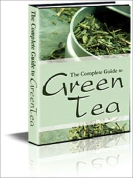 The Complete Guide on Green Tea
