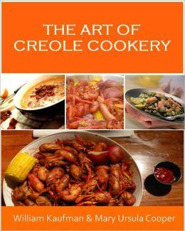 Cajun Recipes: Creole Recipes and Cajun Cooking – Creole Cooking and Cajun Food Recipes for the Soul