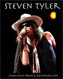 Steven Tyler: Highlights from a Rockstar's Life