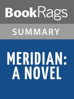 Meridian by Alice Walker l Summary & Study Guide