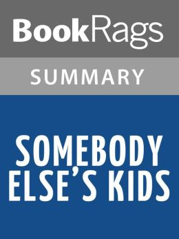 Somebody Else's Kids by Torey Hayden l Summary & Study Guide