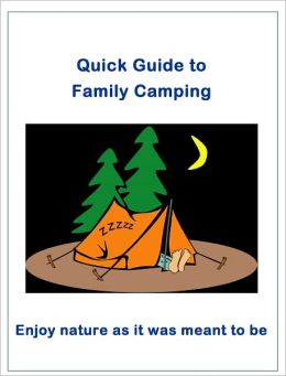 Quick Guide to Family Camping