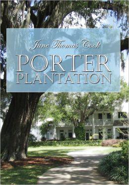 Porter Plantation