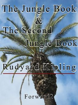 The Jungle Book & The Second Jungle Book (Best Navigation, Active TOC) - very easy to navigate