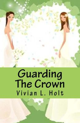 Guarding The Crown