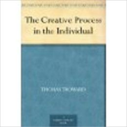 The Creative Process in the Individual by Troward, Thomas, 1847-1916