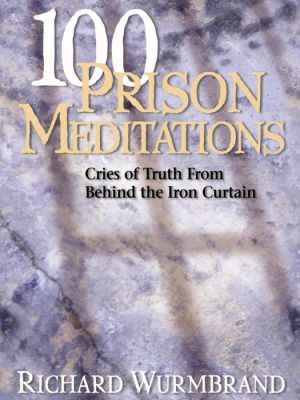 100 Prison Meditations by Richard Wurmbrand E-Book