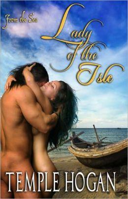 Lady of the Isle [Historical Irish Romance From the Sea Series]
