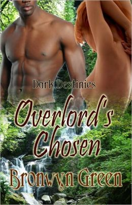 Overlord's Chosen [Dark Destinies Series Paranormal Erotic Multiple Partner Romance]