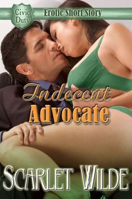 An Indecent Advocate