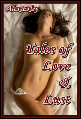 Tales of Love & Lust (erotic fiction)