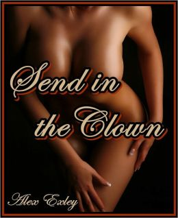 Send in the Clown (erotic fiction)