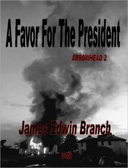 A Favor for the President (Arrowhead 2)