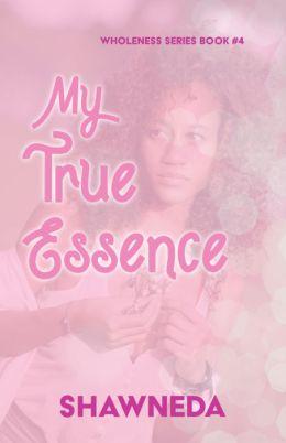 My True Essence (Christian fiction breast cancer awareness novel)