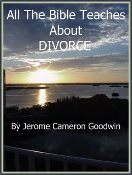 DIVORCE - All The Bible Teaches About
