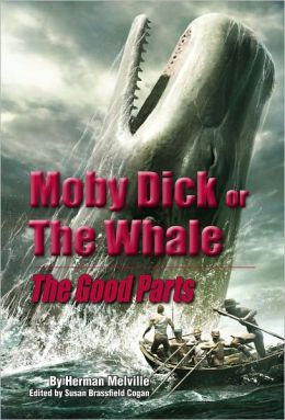Moby Dick: The Good Parts [Illustrated]