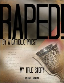 Raped by a Catholic Priest: My True Story