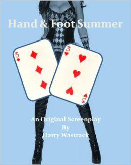 Hand & Foot Summer